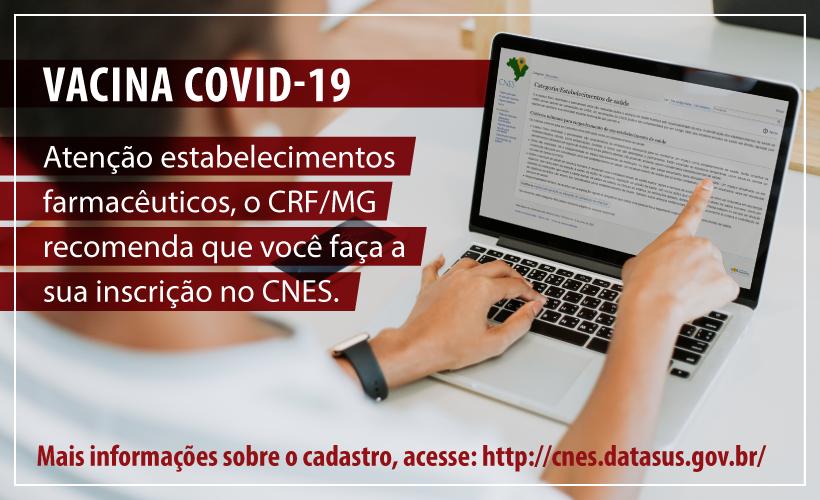 Inscrição no CNES pode ser critério para receber vacina da Covid-19